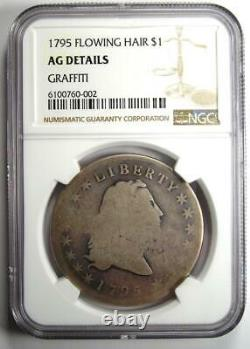 1795 Flowing Hair Silver Dollar $1 Certified NGC AG Detail Rare Coin