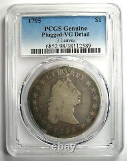 1795 Flowing Hair Silver Dollar $1 PCGS VG Detail (Plugged) Rare Coin