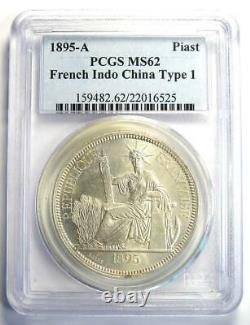 1895-A French Indo China Piastre Coin 1P PCGS MS62 (BU UNC) Rare Grade