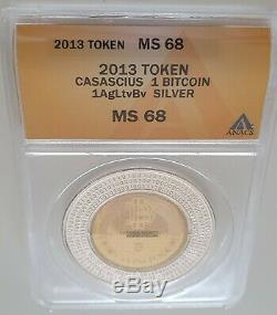 2013 silver Casascius coin / unredeemed / ANACS MS 68 / ultra rare / BTC